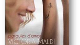 Victoria Maldi rompe su silencio con 'Paraules d'Amor'