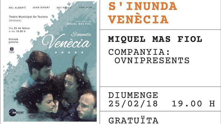 S'Inunda Venècia próxima obra de Mostra de Teatre de Andratx