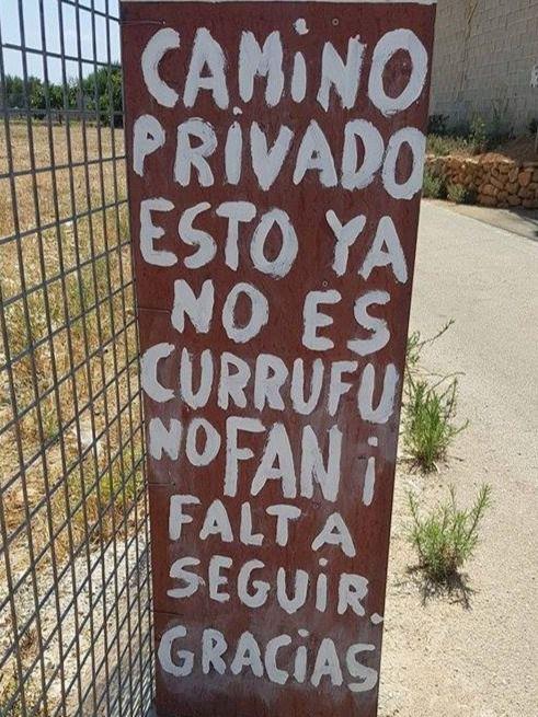 """Hilarante cartel en Palma: """"camino privado, esto no es currufu ni fan"""