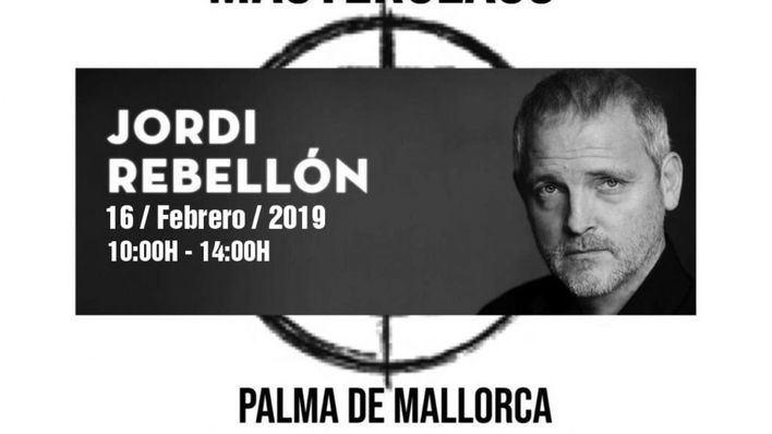 Jordi Rebellón ofrecerá una masterclass en Palma