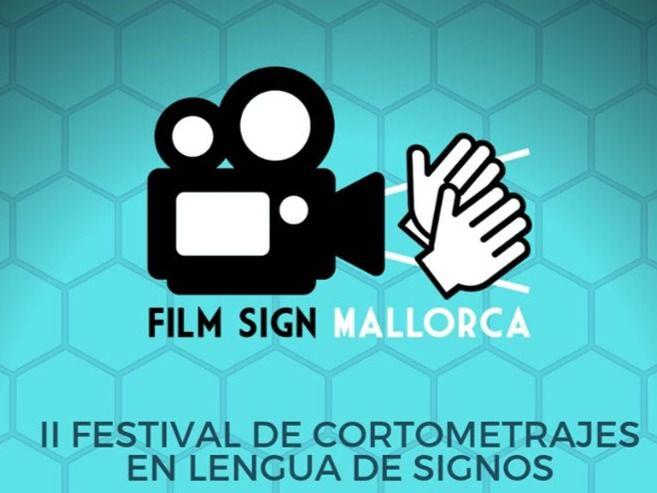 Palma acoge el 'Film Sign Mallorca', un festival de cine en Lengua de Signos Española