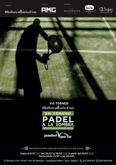 "El VIII Torneo Mallorcadiario.com ""Padel a la sombra"" abre sus inscripciones"