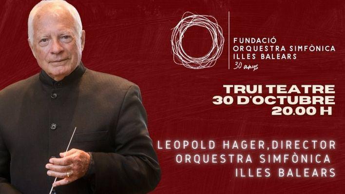 El austriaco Leopold Hager dirigirá a la Sinfónica en su interpretación de las sinfonías 7 y 8 de Beethoven