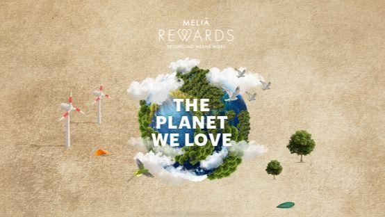 """""""The planet we love"""": Proyecto de Meliá que busca involucrar a sus clientes en la lucha contra el cambio climático"""