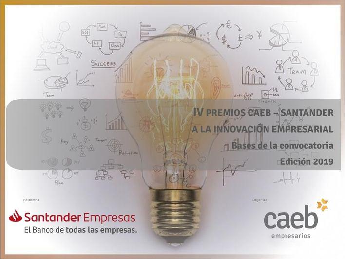 CAEB y Banco Santander convocan los Premios a la Innovación Empresarial para Pymes