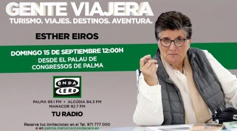 Esther Eiros viaja hasta Mallorca para emitir una edición especial de 'Gente viajera' de Onda Cero