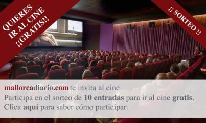 mallorcadiario.com te invita a ir al cine gratis