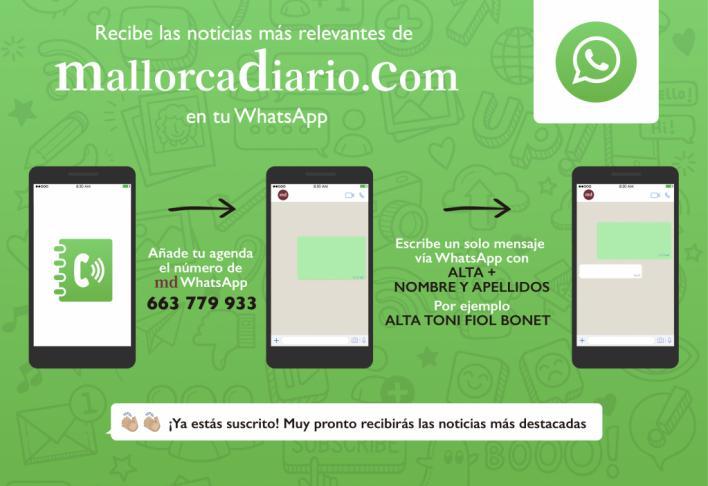Recibe gratis en tu móvil las últimas noticias de mallorcadiario.com vía WhatsApp