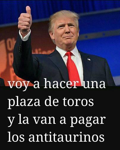 La plaza de toros de Donald Trump