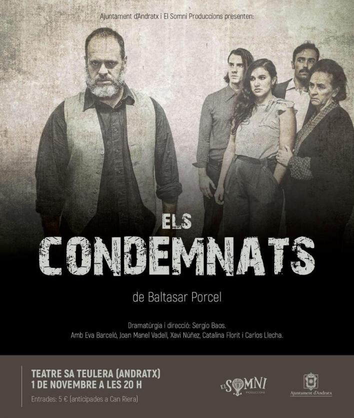 Andratx estrena la obra de teatro 'Els condemnats' de Baltasar Porcel