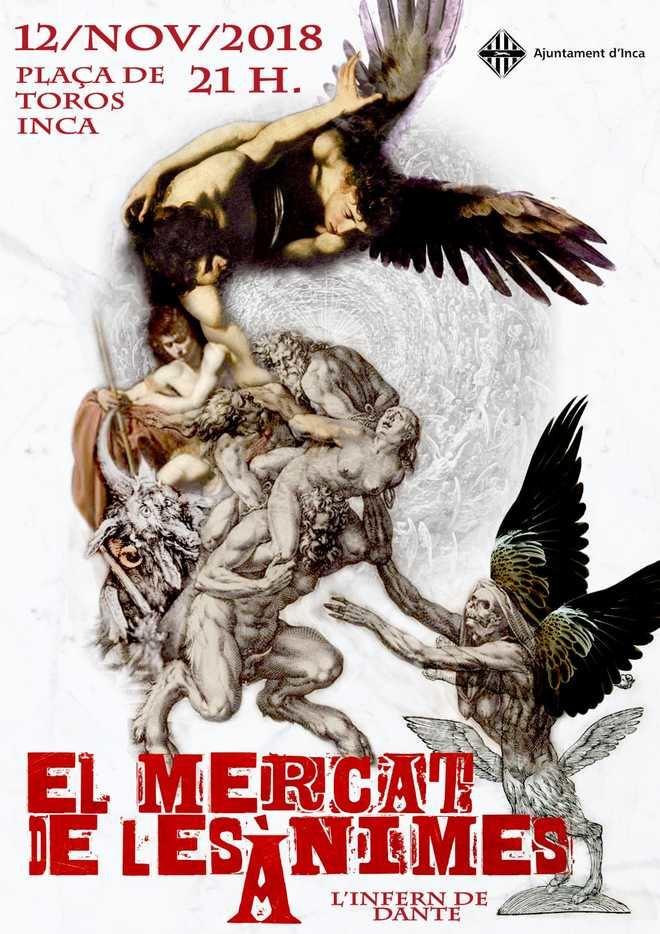 Inca acoge el estreno del espectáculo 'El Mercado de las Almas'