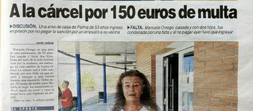 La condenada a prisión paga los 150 euros y sale en libertad