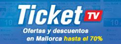 Ticket TV · Ofertas y descuentos en Mallorca hasta el 70%