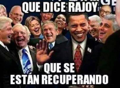'Obama, soy Rajoy. España va bien'