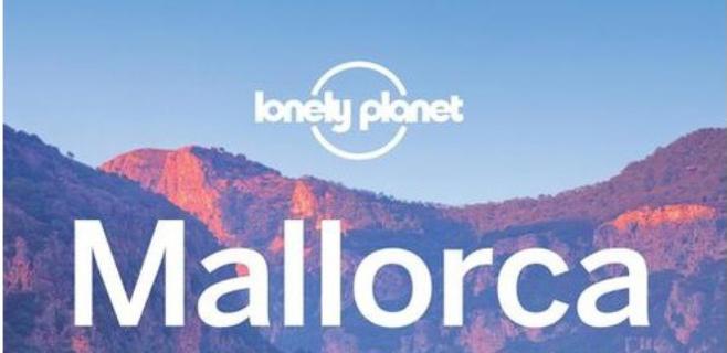 La guía Lonely Planet incluye Mallorca entre uno de sus mejores destinos