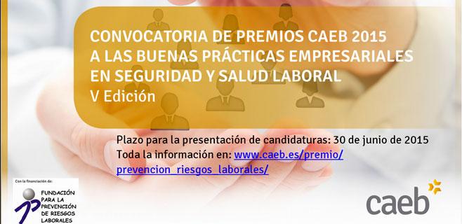 CAEB convoca los Premios a las Buenas Prácticas Empresariales en Seguridad y Salud Laboral